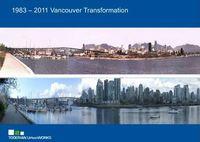 1983-2011 Vancouver Transformation